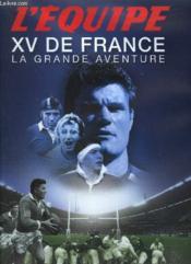 Xv De France, La Grande Aventure - Couverture - Format classique