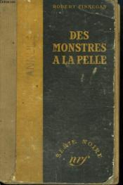 Des Monstres A La Pelle. ( Many A Monster). Collection : Serie Noire Sans Jaquette N° 25 - Couverture - Format classique