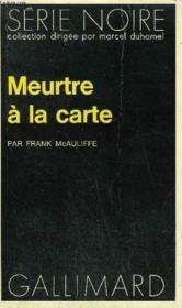 Collection : Serie Noire N° 1485 Meurtre A La Carte - Couverture - Format classique