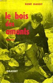 Le Bois Des Amants. - Couverture - Format classique