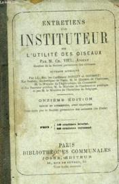 ENTRETIENS D'UN INSTITUTEUR SUR L'UTILITE DES OISEAUX. 11e EDITION - Couverture - Format classique
