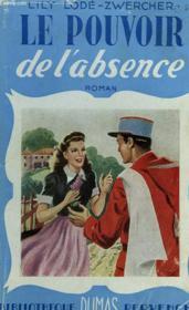 Le Pouvoir De L'Absence - Couverture - Format classique