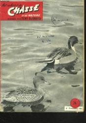 LES CAHIERS DE CHASSE ET DE NATURE N°24, 4e TRIM. 1955. NOS TROIS BECASSINES par J. PENOT/ A PROPOS DU BUFFLE D'ASIE / LE TECKEL SUR LE TERRAIN par R. DEPOUX/ CHASSE AU CROCODILE par JOE DECKER / CARTOUCHES DE CHASSE FRANCAISES par LE GAUYEUR / ... - Couverture - Format classique