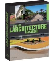 Atlas de l'architecture paysagère - Couverture - Format classique
