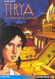 Tirya T.2 ; Le Pharaon De L'Ombre - Couverture - Format classique
