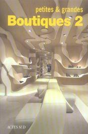 Petites et grandes boutiques t.2 - Intérieur - Format classique