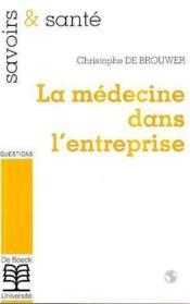 La médecine dans l'entreprise - Couverture - Format classique