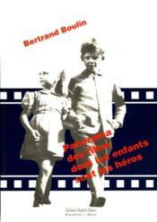 Panorama des films dont les enfants sont les héros - Couverture - Format classique
