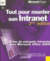 Tout Pour Monter Son Intranet (+Cd-Rom) - 2eme Edition - Livre+Cd-Rom - Intérieur - Format classique