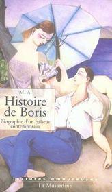 Histoire de Boris ; biographie d'un baiseur contemporain - Intérieur - Format classique