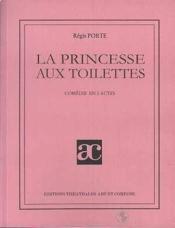 La princesse aux toilettes - Couverture - Format classique