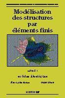Modelisation structures par elements finis vol 1 - Couverture - Format classique
