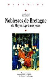 Noblesses de Bretagne du Moyen Age à nos jours - Couverture - Format classique