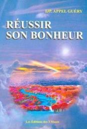 Reussir Son Bonheur - Couverture - Format classique