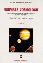 Nouvelle cosmologie avec la li de gravitation rationnelle turpin-desjean - Intérieur - Format classique