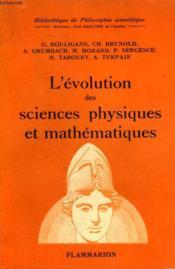 L'Evolution Des Sciences Physiques Et Mathematiques. Collection : Bibliotheque De Philosophie Scientifique. - Couverture - Format classique