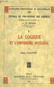 La Logique Et L'Empirisme Integral - Couverture - Format classique