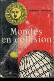 Mondes En Collision - Couverture - Format classique