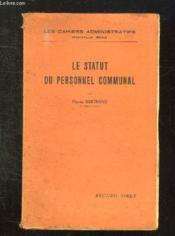 Le Statut Du Personnel Communal. - Couverture - Format classique