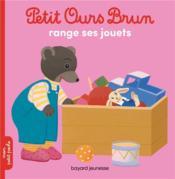 Petit Ours Brun range ses jouets - Couverture - Format classique