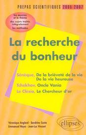 La Recherche Du Bonheur Prepas Scientifiques 2005 2007 Seneque Tchekhov Le Clezio - Intérieur - Format classique