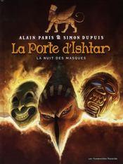 La porte d'Ishtar t.1 ; la nuit des masques - Intérieur - Format classique