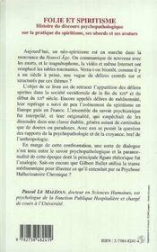 Folie Et Spiritisme. Histoire Du Discours Psychopathologique Sur La Pratique Du Spiritisme, Ses Abords Et Ses Avatars - 4ème de couverture - Format classique