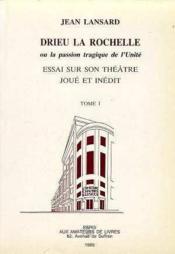 Drieu La Rochelle T1 / Le Theatre Joue - Couverture - Format classique