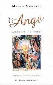 L'Ange - Lumiere Du Coeur - Couverture - Format classique