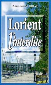 Lorient l'interdite - Couverture - Format classique