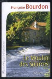 Le moulin des sources - Couverture - Format classique