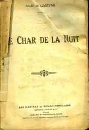 Le Char De La Nuit. - Couverture - Format classique
