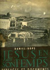 Jesus En Son Temps Paysages Et Documens - Couverture - Format classique