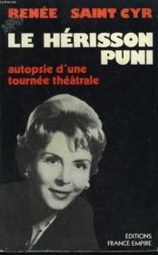 Le Herisson Puni. Autopsie D'Une Tournee Theatrale. - Couverture - Format classique