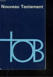 NOUVEAU TESTAMENT. Traduction oecuménique de la Bible. - Couverture - Format classique