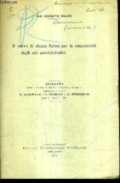 Il Valore Di Alcune Forme Per La Esecutrieta Degli Atti Amministrativi (Plaquette). - Couverture - Format classique