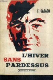 L'Hiver Sans Pardessus - Poemes Grotesques Et Serieux. - Couverture - Format classique