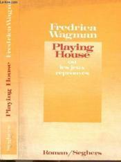 Playing House Ou Les Jeux Reprouves - Couverture - Format classique
