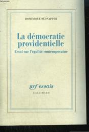 La democratie providentielle - essai sur l'egalite contemporaine - Couverture - Format classique