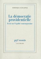 La democratie providentielle - essai sur l'egalite contemporaine - Intérieur - Format classique