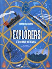 The explorers : l'inconnu du titanic - Couverture - Format classique