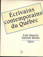 Ecrivains contemporains du quebec - Couverture - Format classique