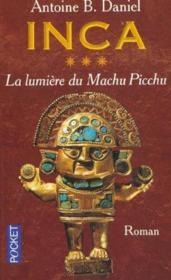 Inca - tome 3 la lumiere du machu picchu - Couverture - Format classique