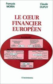 Le coeur financier européen - Couverture - Format classique
