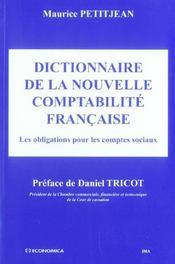 Dictionnaire de la nouvelle comptabilite francaise ; les obligations pour les comptes sociaux - Intérieur - Format classique