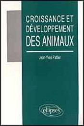 Croissance Et Developpement Des Animaux - Intérieur - Format classique