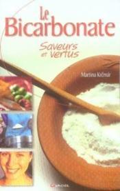 Le bicarbonate, saveurs et vertus - Couverture - Format classique