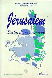 Jerusalem, Destin D'Une Metropole - Intérieur - Format classique