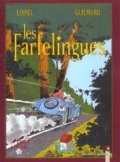 Les farfelingues t.2 ; la trompe à Neuneu - Couverture - Format classique