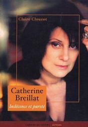 Catherine Breillat ; indécence et pureté - Intérieur - Format classique